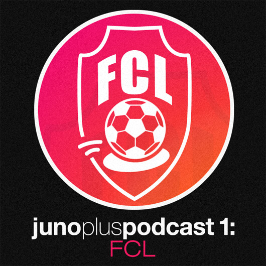 Juno Plus Podcast 01: FCL