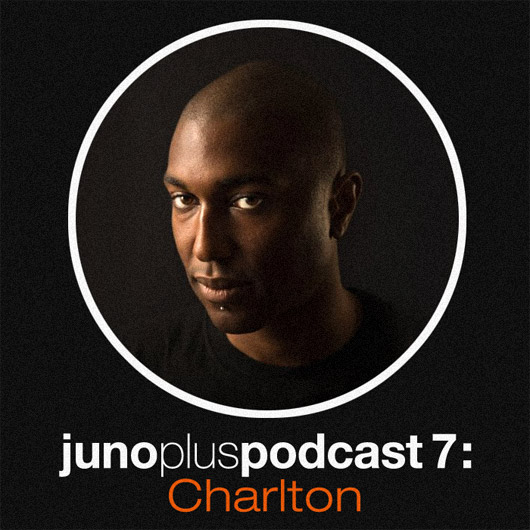 Juno Plus Podcast 07: Charlton