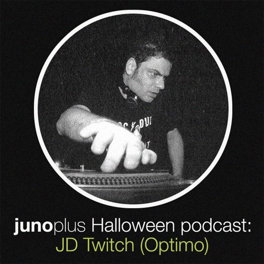 Juno Plus Halloween Podcast: JD Twitch (Optimo)