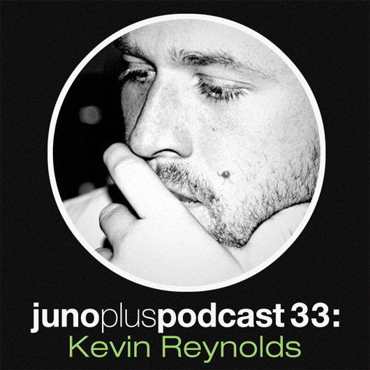 Juno Plus Podcast 33: Kevin Reynolds