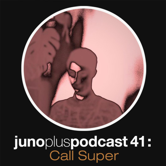 Juno Plus Podcast 41: Call Super