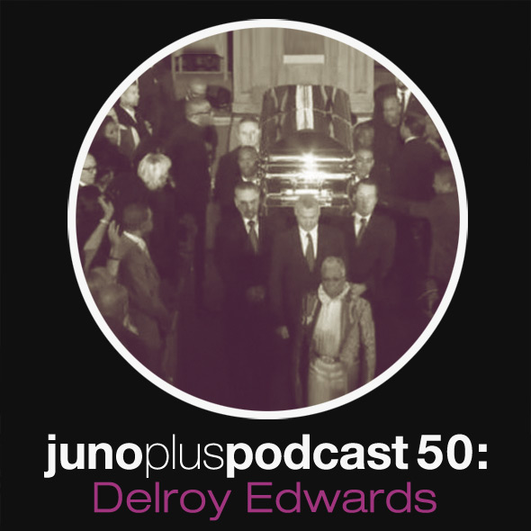 Juno Plus Podcast 50: Delroy Edwards