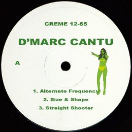D'Marc Cantu - Alternative Frequency