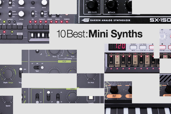 10 Best: Mini Synths | Juno Reviews