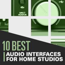 10 Best: Audio Interfaces For Home Studios