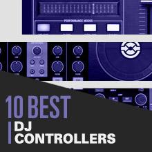 10 Best: DJ Controllers