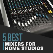 5 Best: Mixers For Home Studios