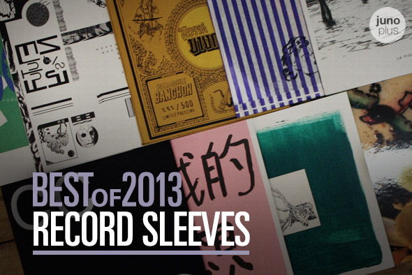 Best of 2013: A Best Record Sleeves Review   Juno Reviews