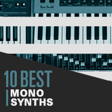 10 Best: Mono Synths