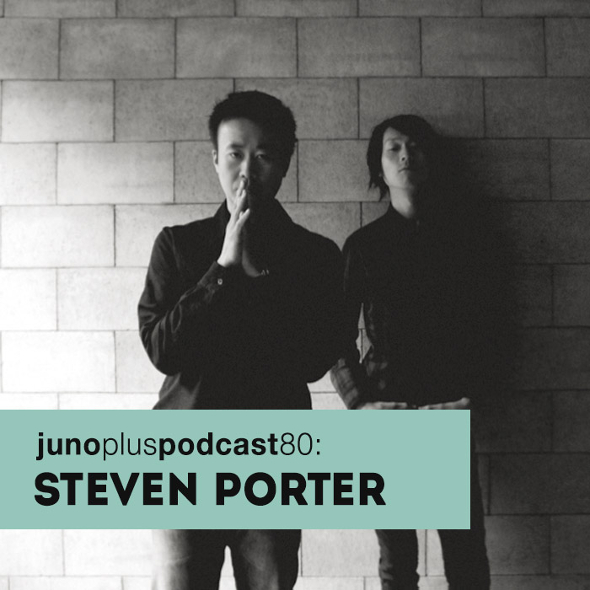 Juno Plus Podcast 80: Steven Porter