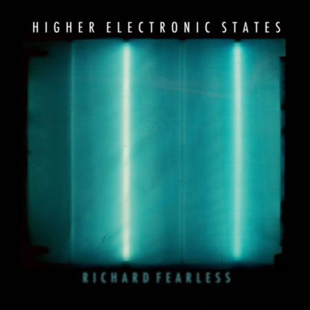 Richard Fearless - Higher Electronic States