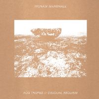 Ingram Marshall - Fog Tropes