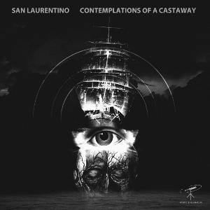 San Laurentino - Contemplations Of A Castaway