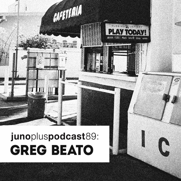 Juno Plus Podcast 89: Greg Beato