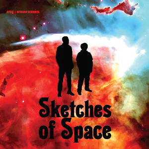 Aybee & Afrikan Sciences - Sketches Of Space