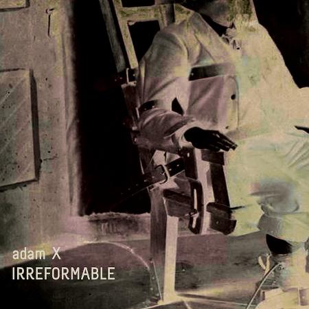 SGLP-01_Adam_X_Irreformable_CoverArtworkAWeb