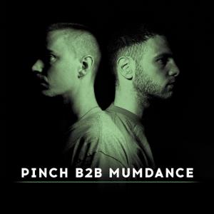 Various - Pinch B2B Mumdance