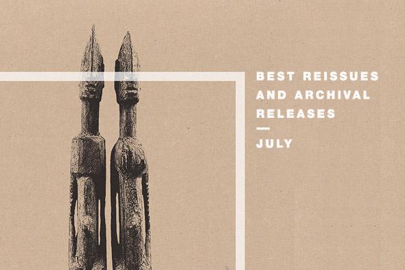 Best reissues: July