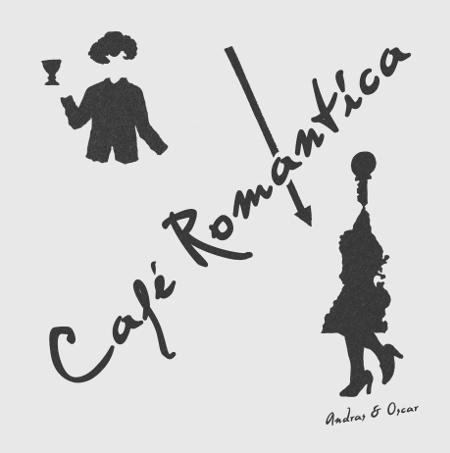 Andras & Oscar - Café Romantica
