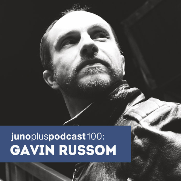 Juno Plus Podcast 100: Gavin Russom