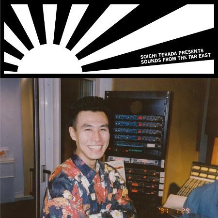 Soichi Terada - Presents Sounds From The Far East