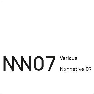 Various Artists - Nonnative 07