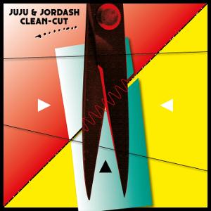Juju & Jordash - Clean-Cut