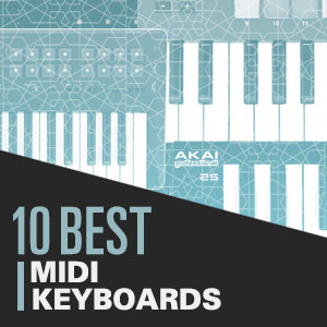 10 Best: MIDI Keyboards
