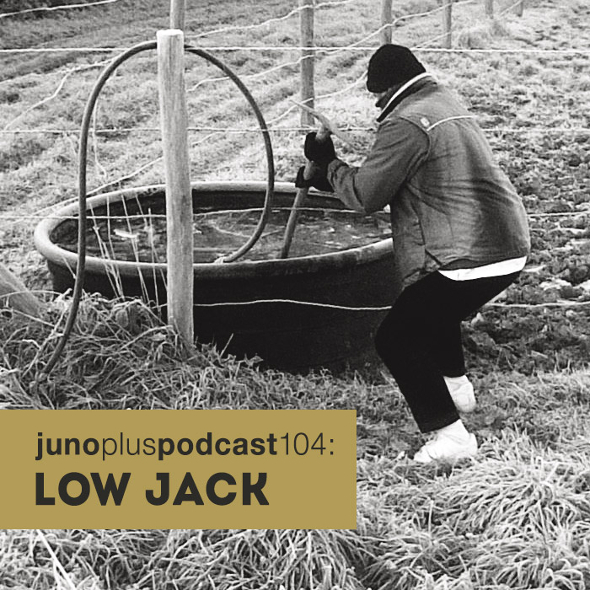 Juno Plus Podcast 104: Low Jack