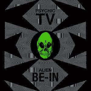 Psychic TV - Alien Be-In Remixes