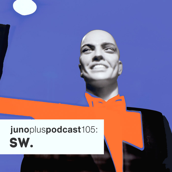 Juno Plus Podcast 105: SW.