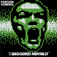 Portion Control - I Staggered Mentally (Dark Entries)-200