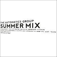 The Automatics Group - Summer Mix (The Death Of Rave)