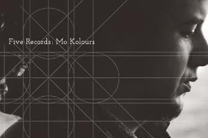 Five Records: Mo Kolours