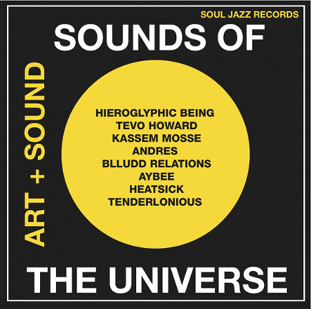 Various Artists - Sounds Of The Universe: Art + Sound 2012-15