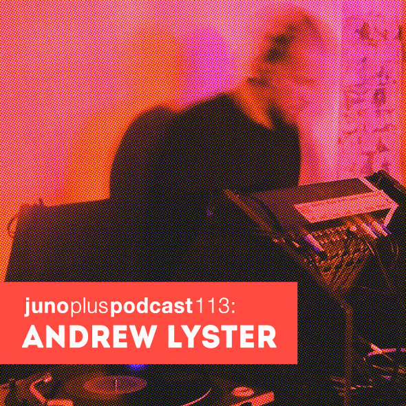 Juno Plus Podcast 113: Andrew Lyster
