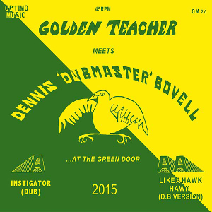 Golden Teacher - Golden Teacher Meets Dennis Bovell At The Green Door