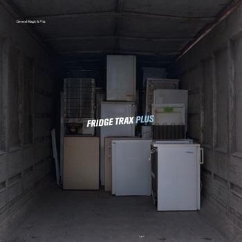 General Magic & Pita - Fridge Trax Plus