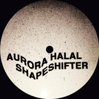Aurora Halal – Shapeshifter (Mutual Dreaming)