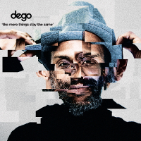 Dego - The More Things Stay The Same (2000 Black)