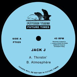 Jack J - Thirstin'