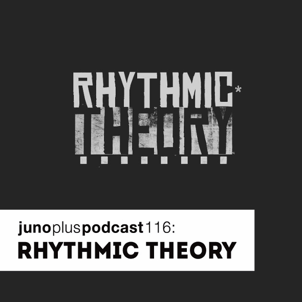 Juno Plus Podcast 116: Rhythmic Theory