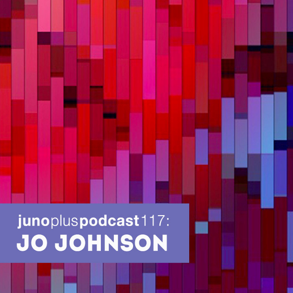 Juno Plus Podcast 117: Jo Johnson