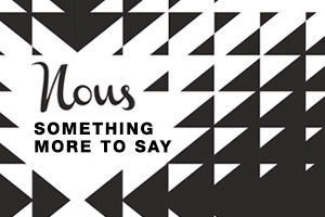 Nous – Something More To Say
