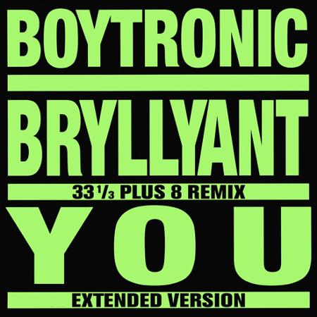 Boytronic - Bryllyant EP
