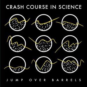 Crash Course In Science - Jump Over Barrels