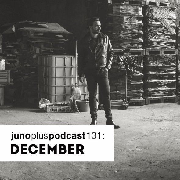Juno Plus Podcast 131: December