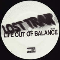 Lost Trax – Life Out Of Balance (Frustrated Funk)