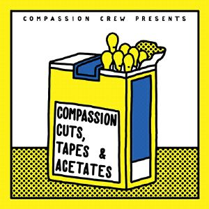 Various Artists - Compassion Cuts, Tapes & Acetates