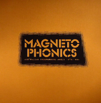 Magnetophonics Australian Underground Music 1978-1984